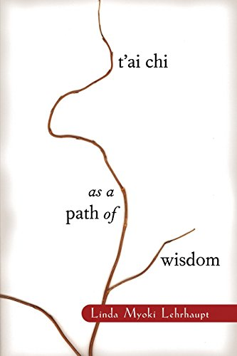9781570624452: T'ai Chi as a Path of Wisdom