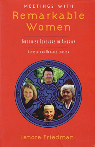 9781570624742: Meetings with Remarkable Women: Buddhist Teachers in America
