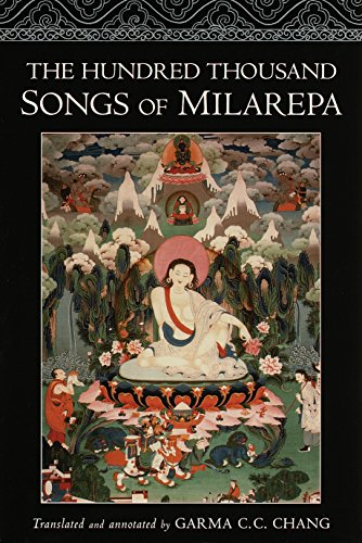 9781570624766: The Hundred Thousand Songs of Milarepa: The Life-Story and Teaching of the Greatest Poet-Saint Ever to Appear in the History of Buddhism