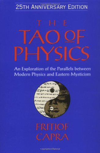 9781570625190: The Tao of Physics: An Exploration of the Parallels between Modern Physics and Eastern Mysticism (25th Anniversary Edition)