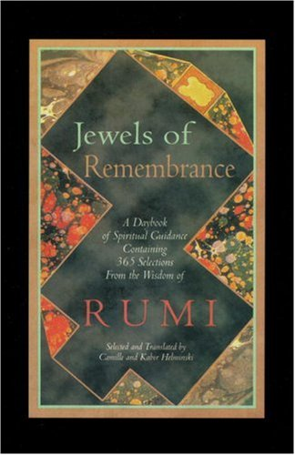 9781570625244: Jewels of Remembrance: A Daybook of Spiritual Guidance Containing 365 Selections from the Wisdom of Mevlana Jalaluddin