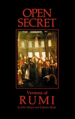 Open Secret: Versions of Rumi (9781570625299) by Moyne, John; Barks, Coleman