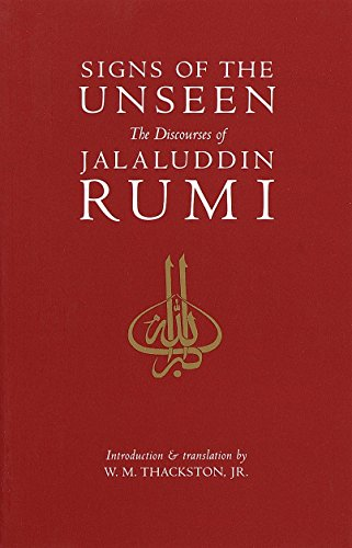 9781570625329: Signs of the Unseen: The Discourses of Jalaluddin Rumi