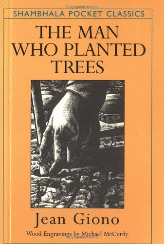 9781570625381: The Man Who Planted Trees