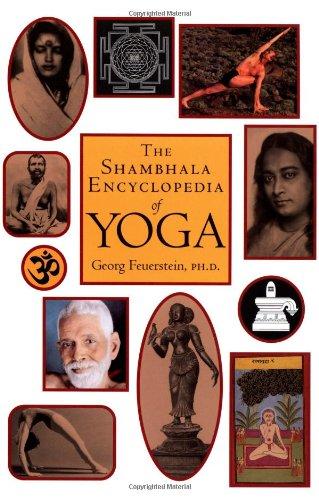 Shambhala Encyclopedia of Yoga: Georg Feuerstein