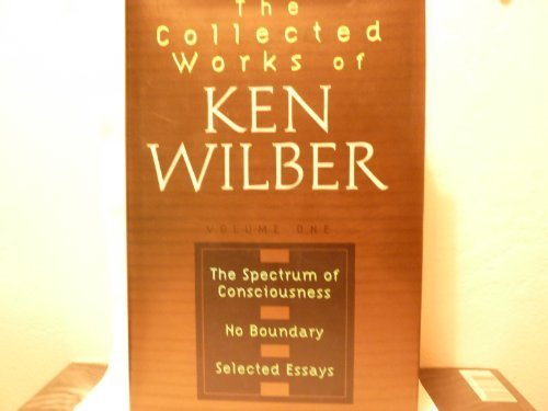 The Collected Works of Ken Wilber - Vols 1,2,3 and 4 - SIGNED BY AUTHOR: Wilber, Ken