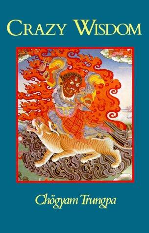 9781570626050: Crazy Wisdom [Taschenbuch] by Trungpa, Chogyam