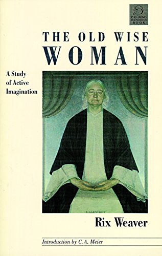9781570626197: Old Wise Woman: A Study of Active Imagination