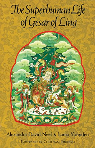 9781570626227: The Superhuman Life of Gesar of Ling