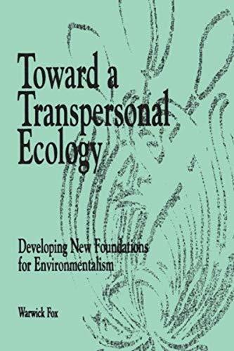 9781570626241: Toward a Transpersonal Ecology
