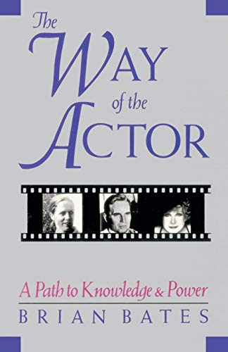 9781570626647: Way of the Actor: A Path to Knowledge and Power