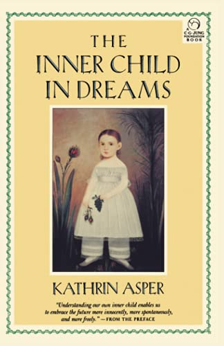 9781570626791: Inner Child in Dreams (C. G. Jung Foundation Books)