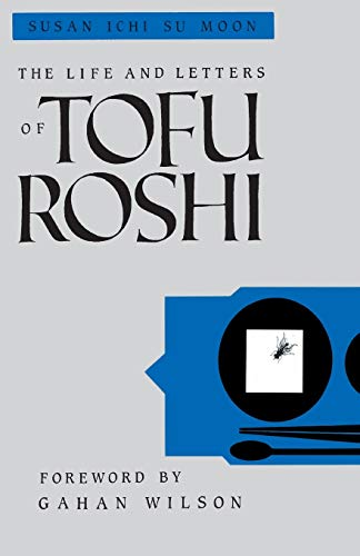 9781570626814: The Life and Letters of Tofu Roshi