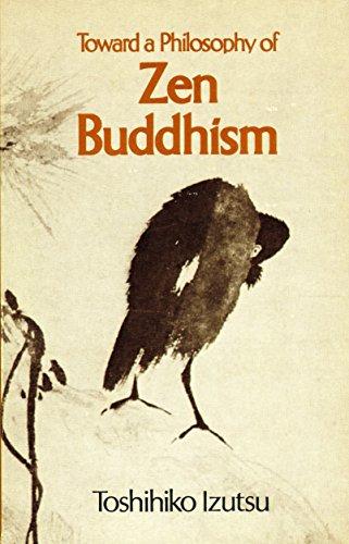 9781570626982: Toward a Philosophy of Zen Buddhism
