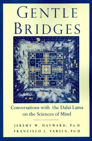9781570627040: Gentle Bridges: Conversations with the Dalai Lama on the Sciences of Mind