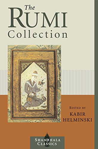 The Rumi Collection: An Anthology of Translations: Kabir Helminski