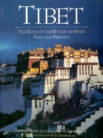 9781570627224: Tibet: The Roof of the World Between Past and Present