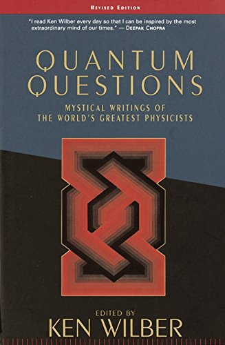 9781570627682: Quantum Questions: Mystical Writings of the World's Great Physicists