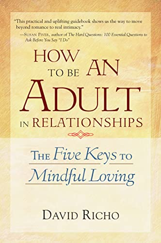 HOW TO BE AN ADULT IN RELATIONSHIPS : TH