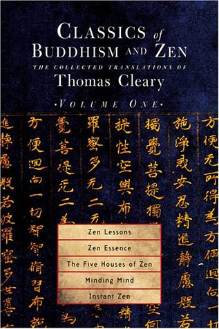9781570628313: Classics of Buddhism and Zen, Volume 1: The Collected Translations of Thomas Cleary