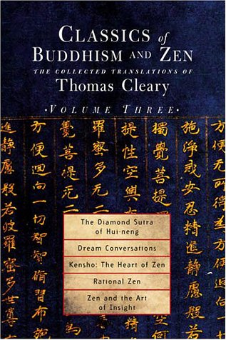 Classics of Buddhism and Zen, Volume 3: The Translated Works of Thomas Cleary