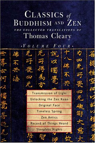 Classics of Buddhism and Zen - Volume 4