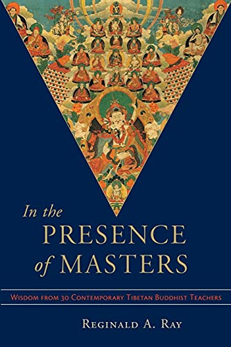 9781570628498: In the Presence of Masters: Wisdom from 30 Contemporary Tibetan Buddhist Teachers