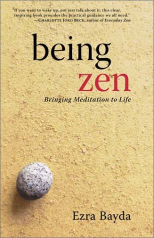9781570628566: Being Zen: Bringing Meditation to Life