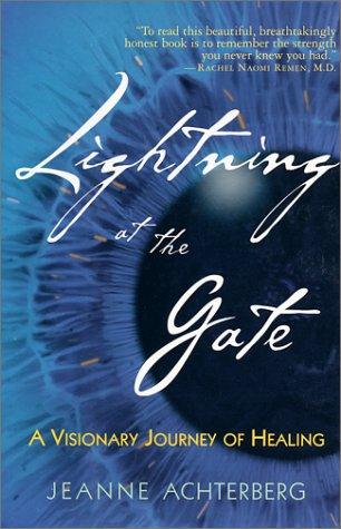 Lightning at the Gate: Achterberg, Jeanne