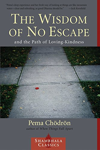 9781570628726: The Wisdom of No Escape and the Path of Loving-Kindness