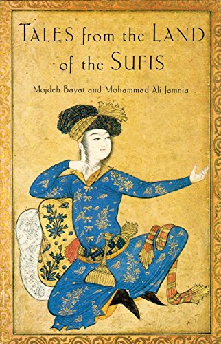 Tales From The Land Of The Sufis.: Bayat, Mojdeh and