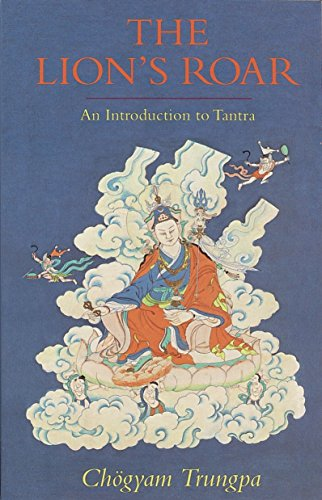 LIONS ROAR: An Introduction To Tantra (reissue)