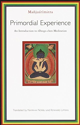 9781570628986: Primordial Experience: An Introduction to rDzogs-chen Meditation