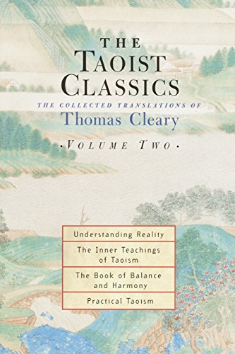The Taoist Classics: The Collected Translations of Thomas Cleary, Volume 2: Thomas Cleary