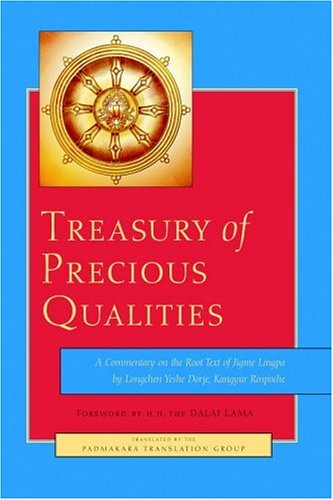 9781570629143: Treasury of Precious Qualities: A Commentary on the Root Text of Jigme Lingpa
