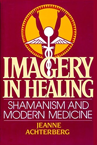 9781570629341: Imagery in Healing: Shamanism and Modern Medicine
