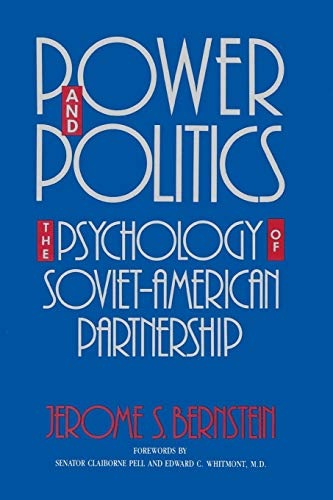 Power And Politics: The Psychology Of Soviet-American Partnership