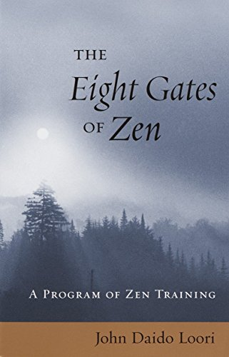 9781570629525: The Eight Gates Of Zen: A Program of Zen Training