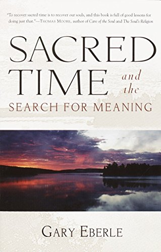 9781570629624: Sacred Time and the Search for Meaning