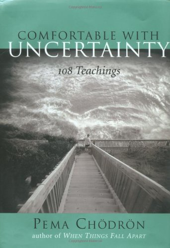 9781570629723: Comfortable with Uncertainty: 108 Teachings