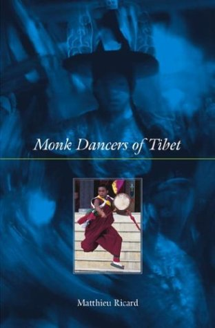 Monk Dancers of Tibet (1570629749) by Ricard, Matthieu