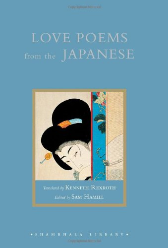 Love Poems from the Japanese.: Rexroth, Kenneth (translator).