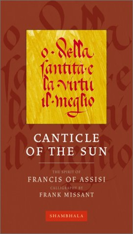 Canticle of the Sun (Calligrapher's Notebooks): St. Francis Assisi