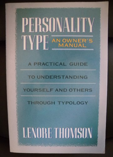 9781570629877: Personality Type: An Owner's Manual