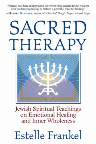 9781570629976: Sacred Therapy: Jewish Spiritual Teachings on Emotional Healing and Inner Wholeness