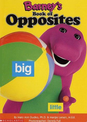 9781570640162: Barney's Book of Opposites