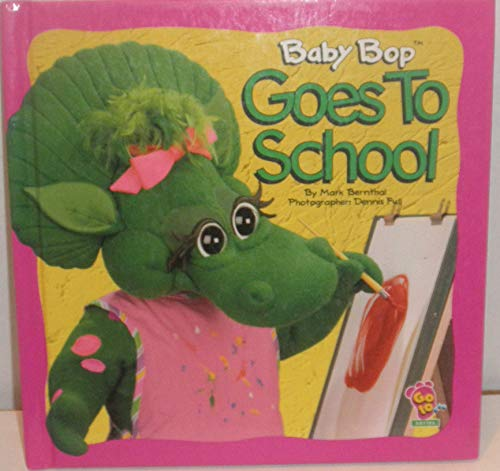 9781570640209: Baby Bop Goes to School (Go to ... Series)