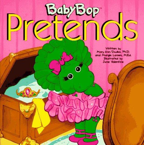 9781570640223: Baby Bop Pretends