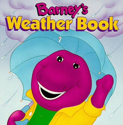 9781570640377: Barney's Weather Book