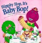9781570640421: Hippity Hop, It's Baby Bop (Barney)